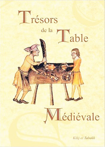 TREASURES OF THE MEDIEVAL TABLE - VOLUME II