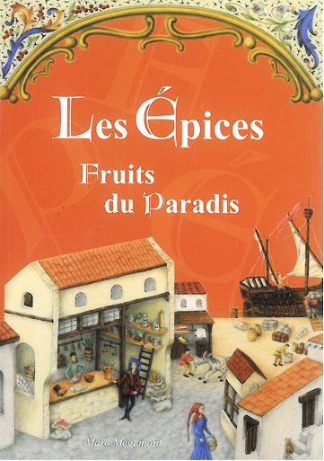 les epices fruits du paradis via temporis. Black Bedroom Furniture Sets. Home Design Ideas