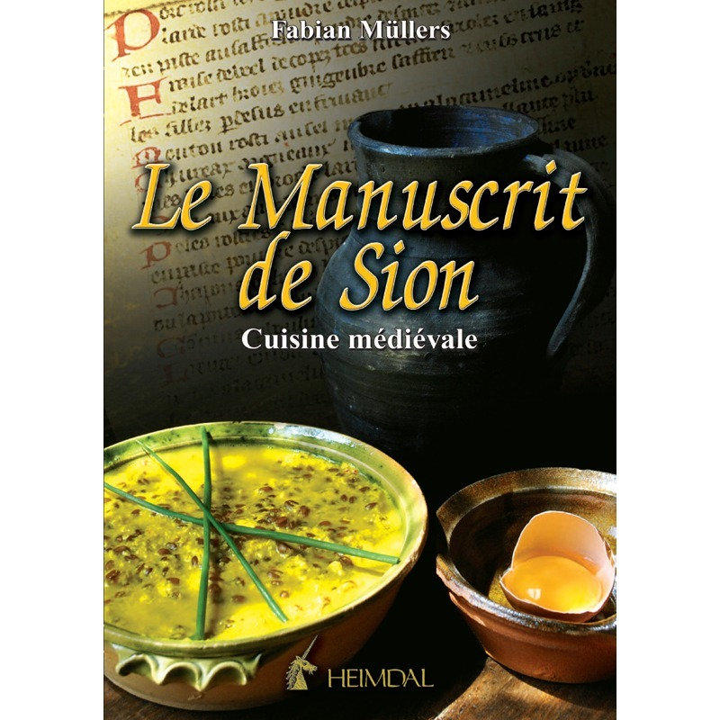 THE SION MANUSCRIPT - MEDIEVAL COOKING