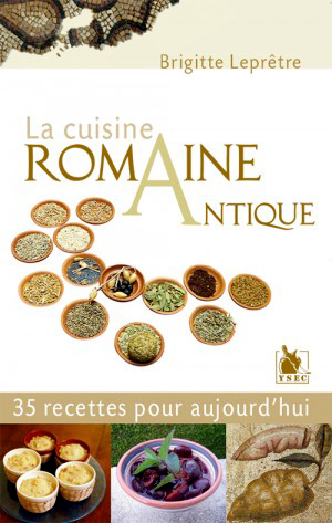 ANCIENT ROMAN CUISINE (FRENCH VERSION)